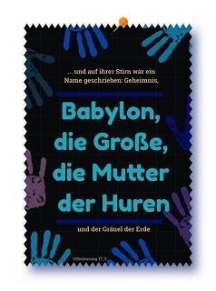 Babylon – Ursprung aller Kulte und Religionen